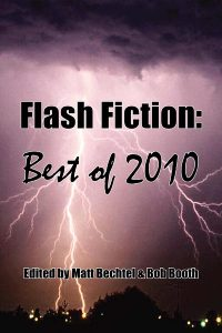 The Official Web Site of Author Matt Bechtel, Titles: Necon E-Books Best of 2010 Flash Fiction Anthology (edited and featuring essays by the author)