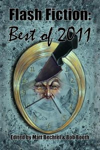The Official Web Site of Author Matt Bechtel, Titles: Necon E-Books Best of 2011 Flash Fiction Anthology (edited and featuring essays by the author)